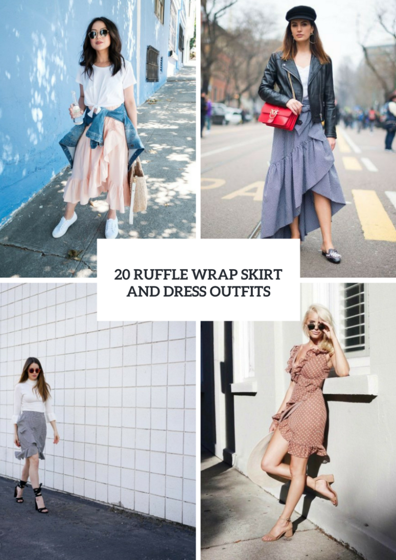 Outfit Ideas With Ruffle Wrap Skirts And Dresses