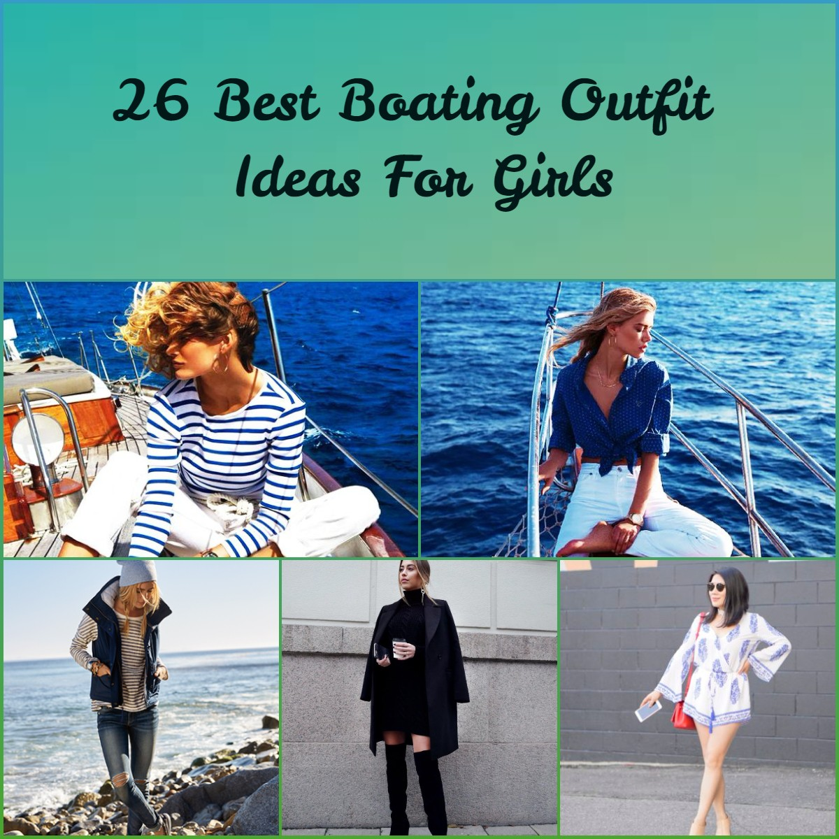 FotoJet-4 26 Best Boating Outfit Ideas for Girls-What to Wear On a Boat