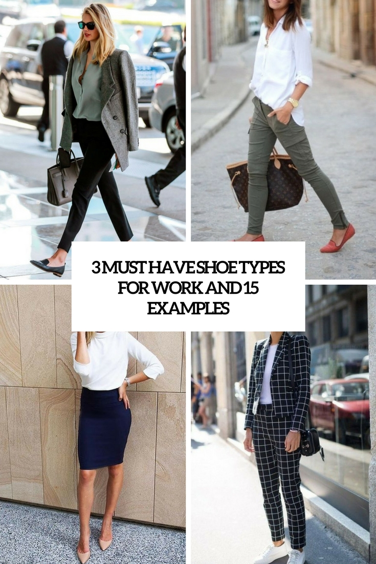 3 must have shoe types for work and 15 examples cover