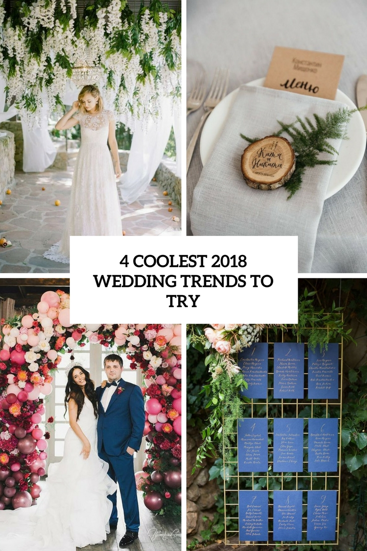 4 coolest 2018 wedding trends to try cover