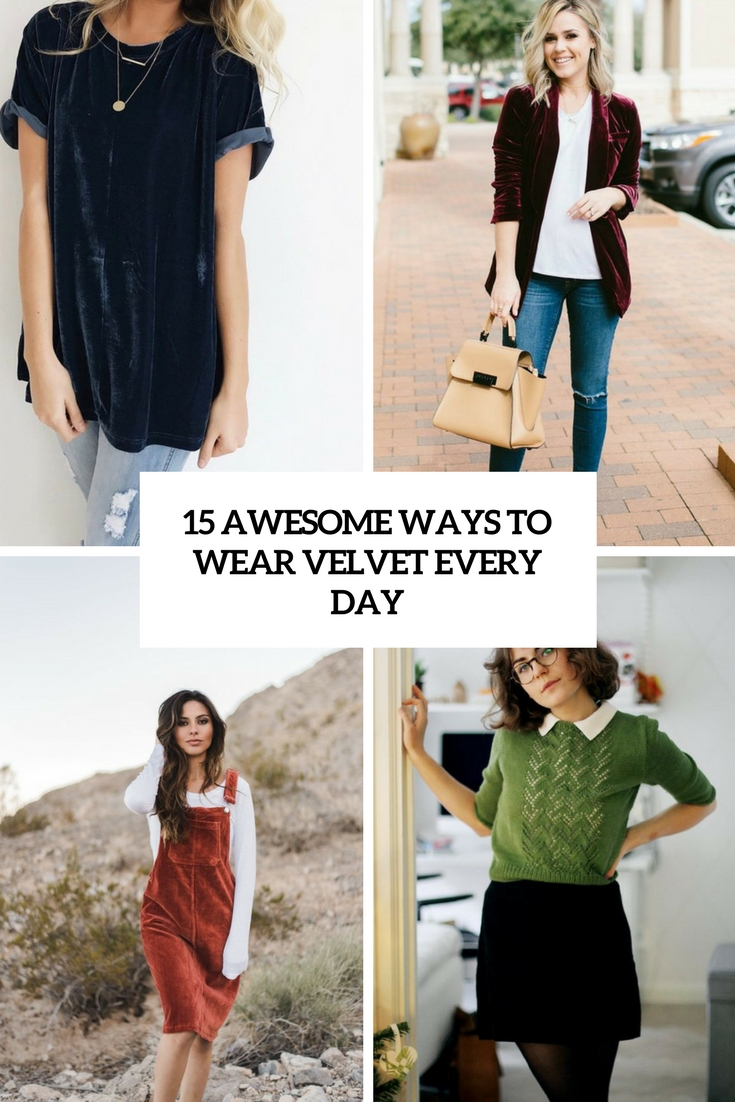 awesome ways to wear velvet every day cover