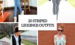 Striped Leggings Outfits To Try