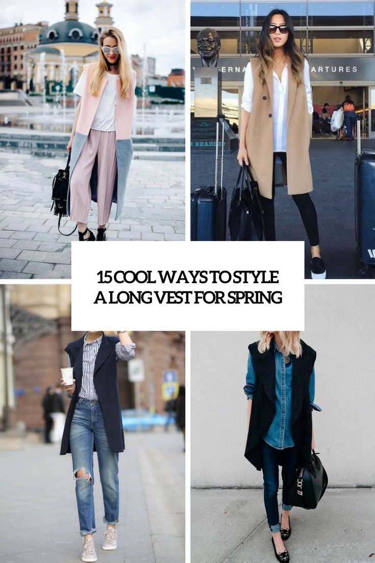 photo 15 Cool Ways To Style A Long Vest For Spring