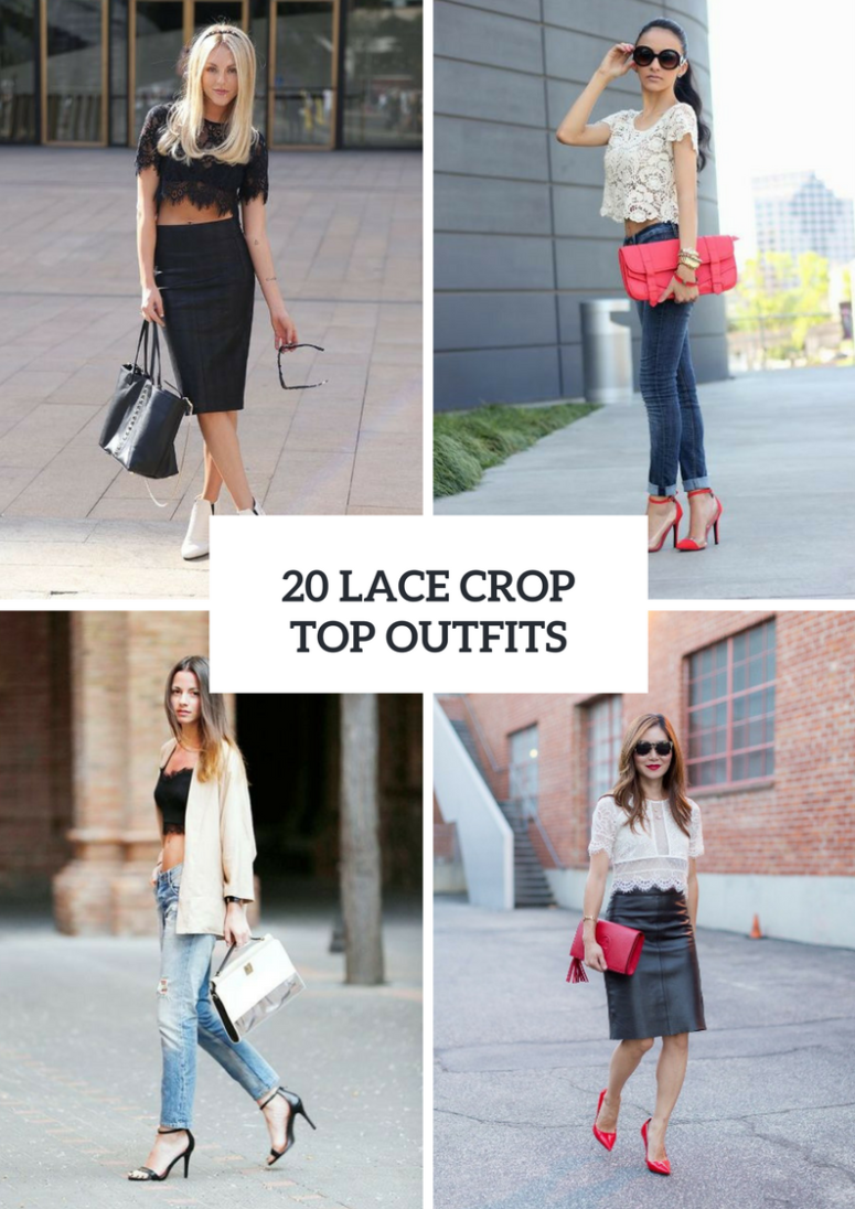 Feminine Looks With Lace Crop Tops