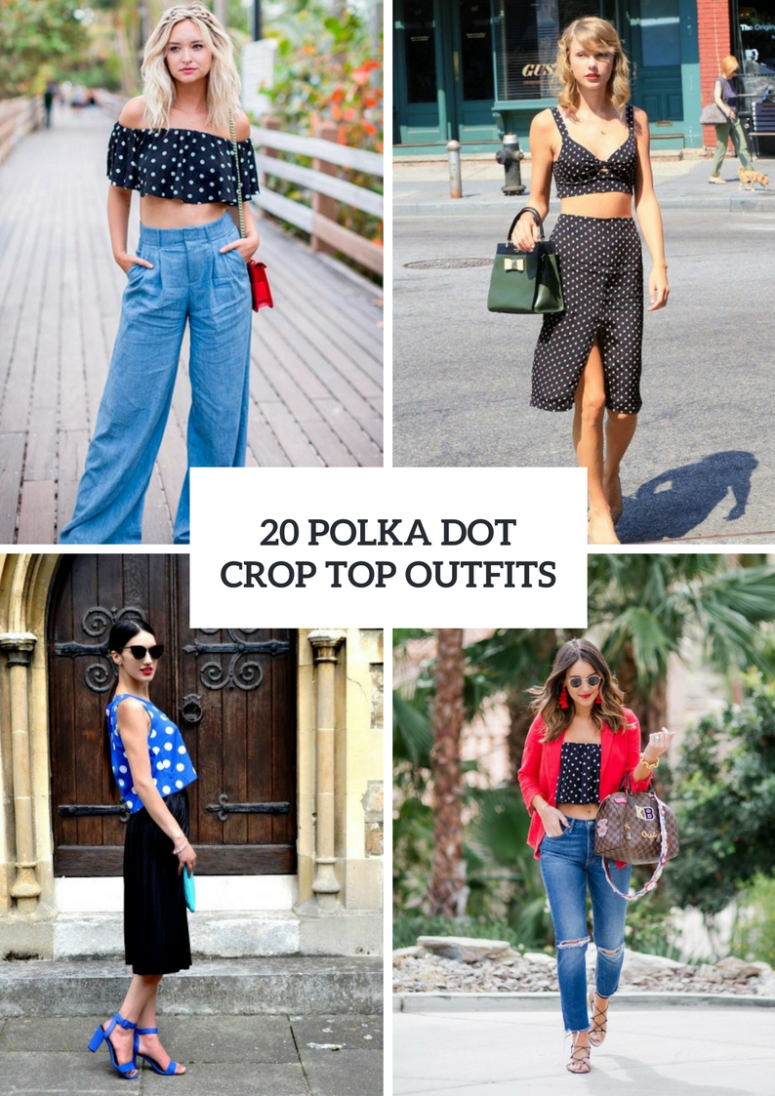 Polka Dot Crop Top Outfit Ideas