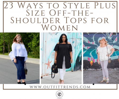 Off-shoulder-tops-500x419 23 Ways to Style Plus Size Off-the-Shoulder Tops for Women
