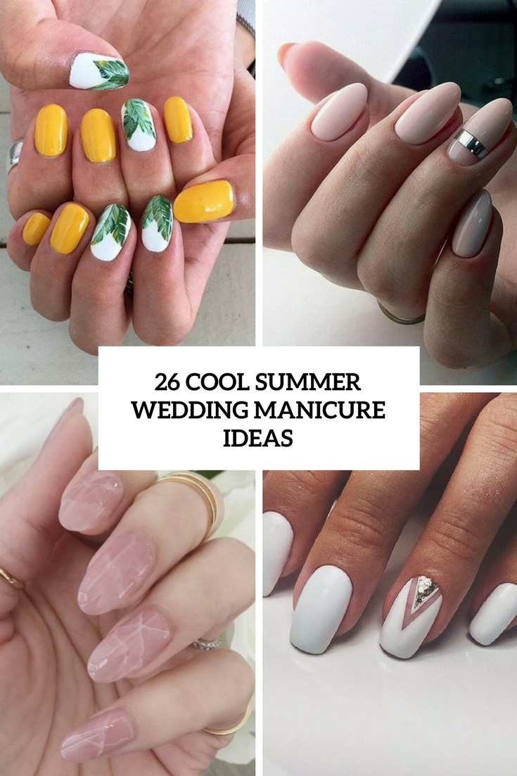 cool summer wedding manicure ideas cover