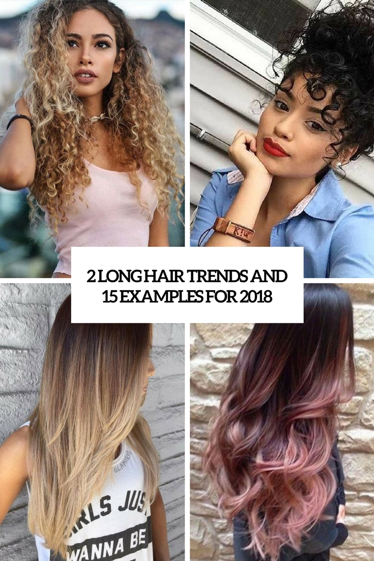 2 long hair trends and 15 examples for 2018 cover