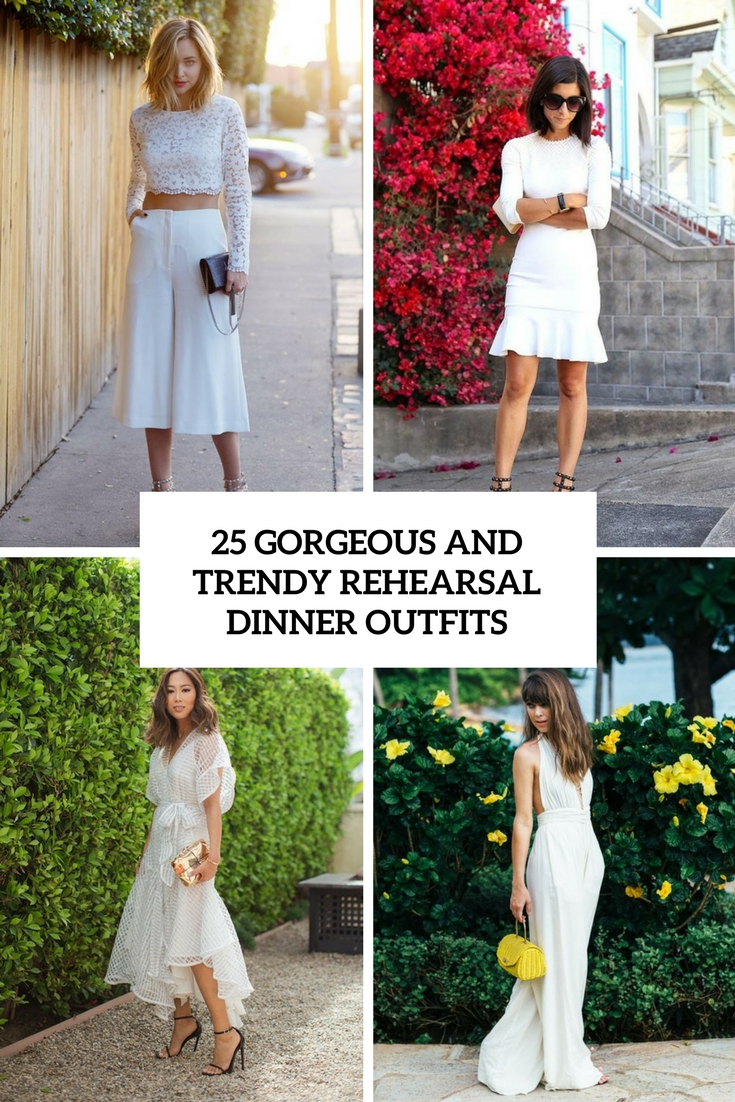 gorgeous and trendy rehearsal dinner outfits cover