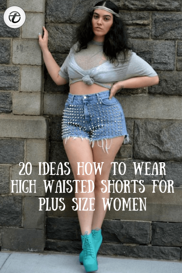 plan-the-perfect-600x900 20 Ideas on How to Wear High Waisted Shorts for Plus Size Women