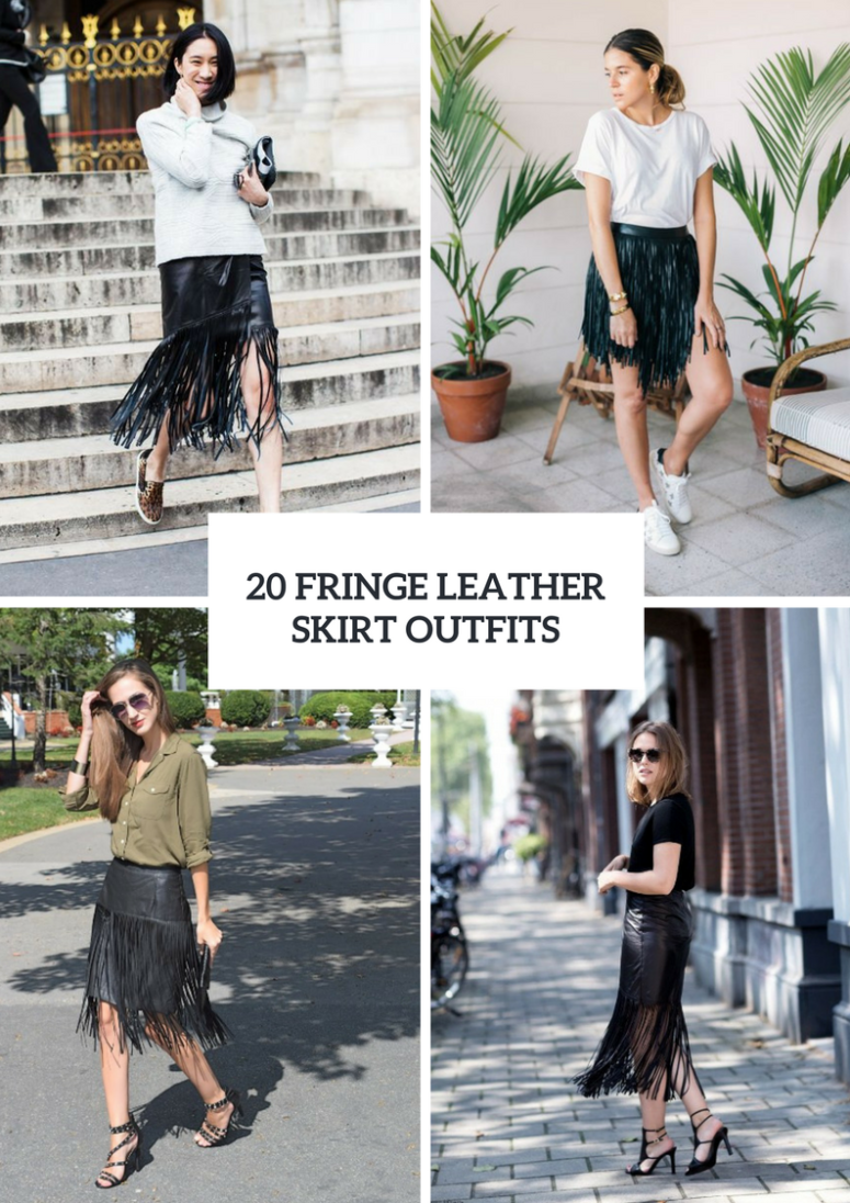 Gorgeous Outfits With Fringe Leather Skirts