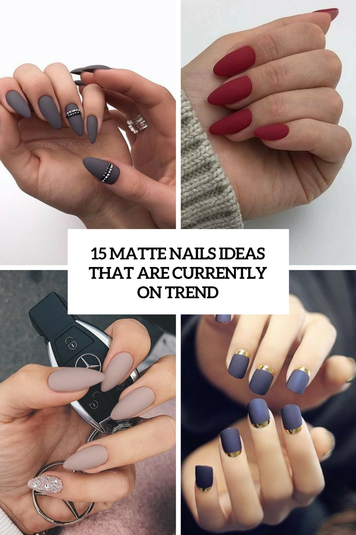 matte nails ideas that are currently on trend cover