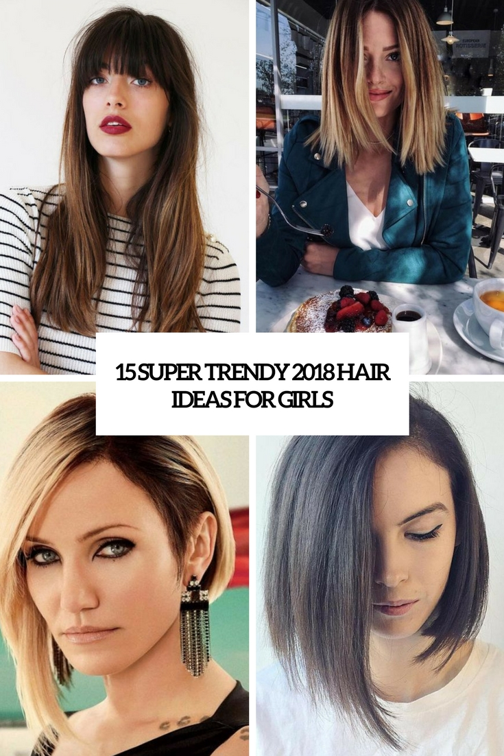 super trendy 2018 hair ideas for girls cover