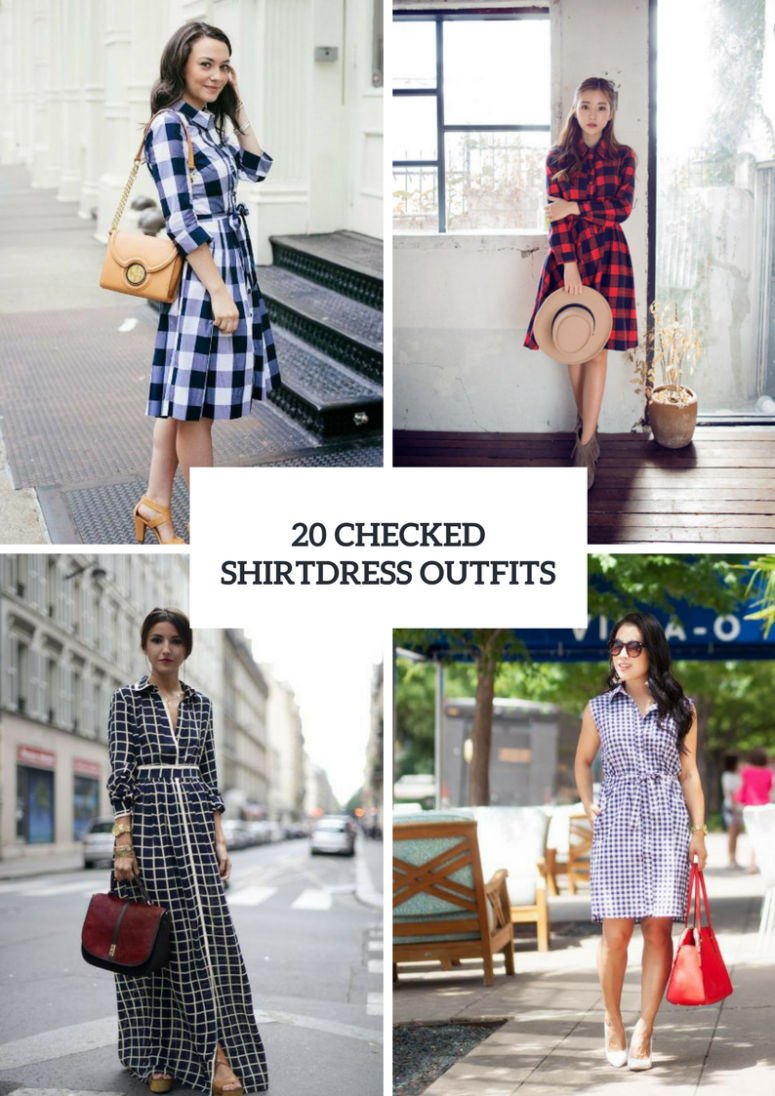 Checked Shirtdress Outfits To Try