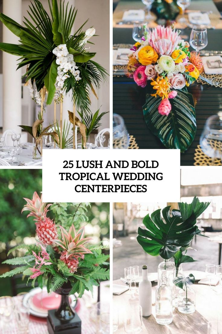 lush and bold tropical wedding centerpieces cover