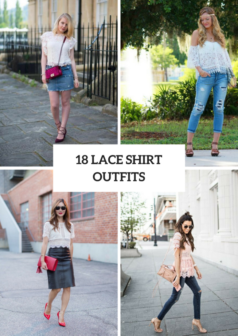 Lace Shirt Outfits For This Summer