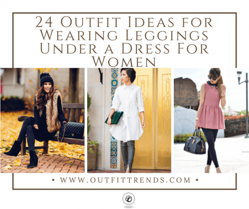 Leggings-with-dress-500x419 How to Wear Leggings Under a Dress- 24 Legging Outfit Ideas