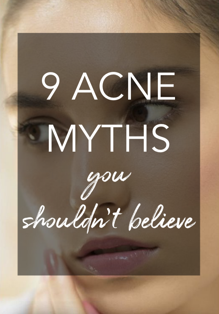 9 Acne Myths We've All Believed to be True