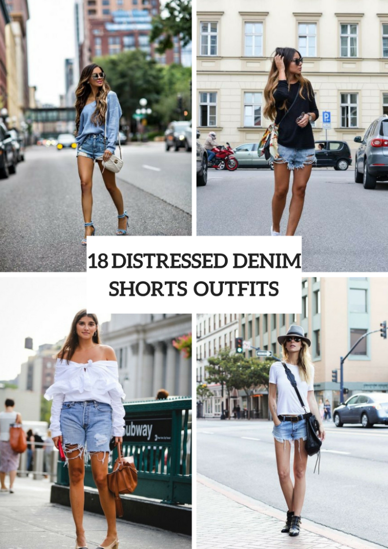 Outfits With Distressed Denim Shorts For Ladies